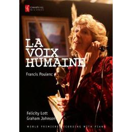 Poulenc: La Voix Humaine [Dame Felicity Lott and Graham Johnson] [Champs Hill Records: CHRBR045] [Blu-ray]